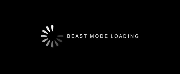 Beast Mode Loading